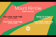 "Mount Kimbie – ""You Took Your Time (Kyle Hall Remix)"""