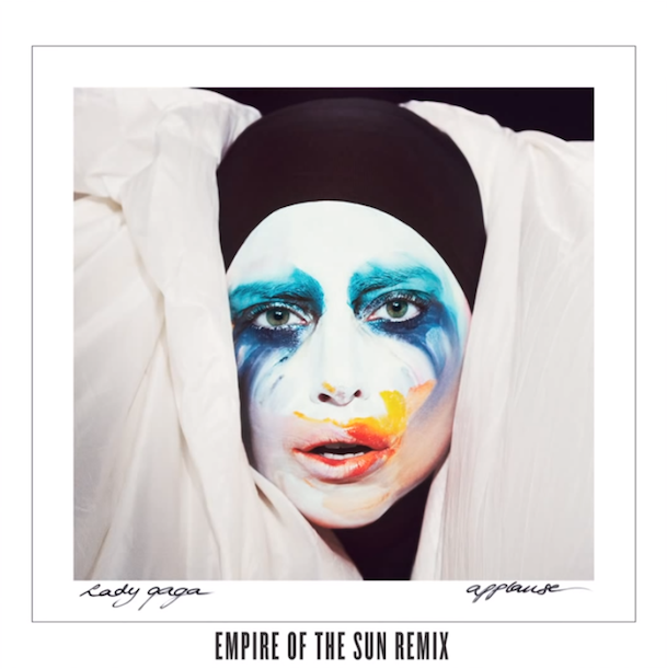 Lady Gaga Applause Empire of the Sun Remix
