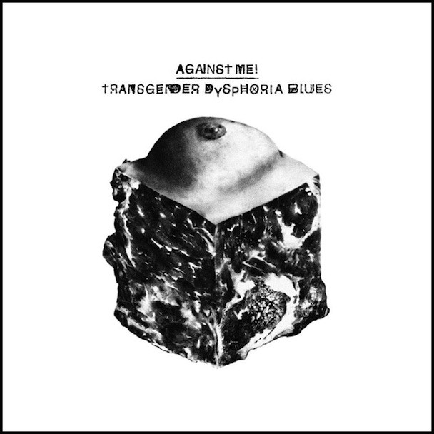 AgainstMe_TransgederDysphoriaBlues_608x608
