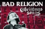 """Bad Religion – """"O Come, O Come Emmanuel"""""""