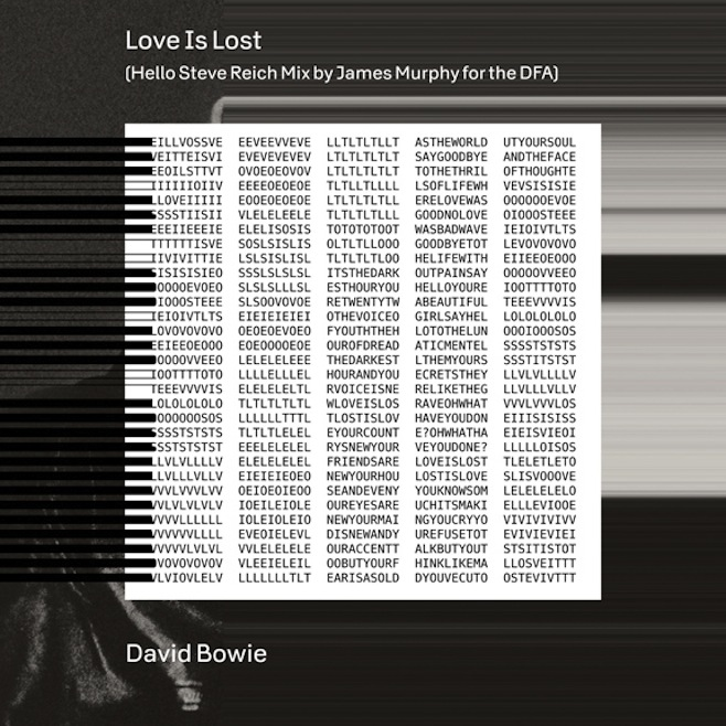 """David Bowie – """"Love Is Lost (Hello Steve Reich Mix By James Murphy For The DFA)"""""""