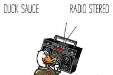 Duck Sauce - Radio Stereo