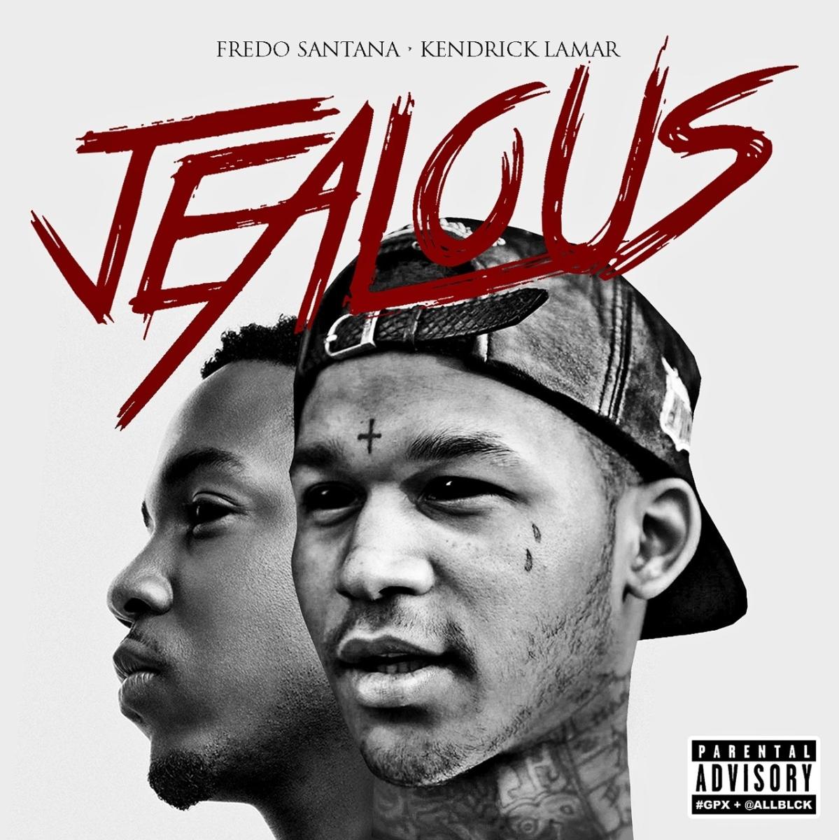 """Fredo: """"Jealous"""" (Feat. Kendrick Lamar)"""