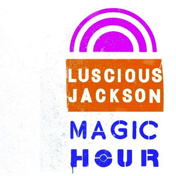 Stream Luscious Jackson <em>Magic Hour</em>