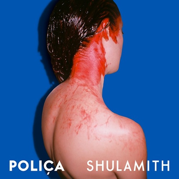 Stream Poliça <em>Shulamith</em>
