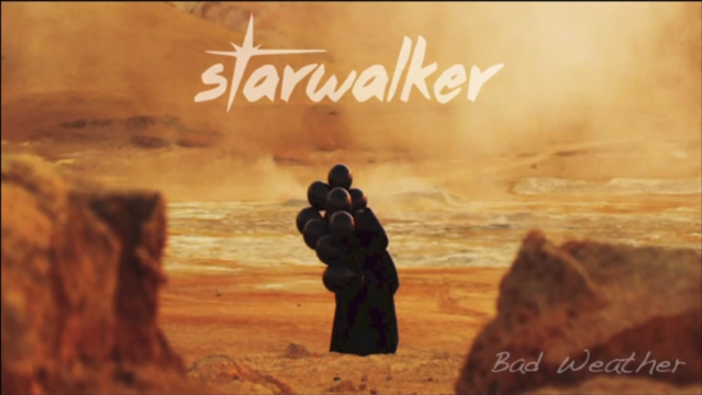Starwalker Bad Weather