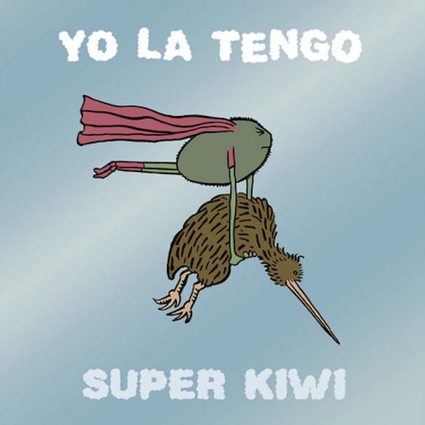 """Yo La Tengo - """"Super Kiwi"""""""
