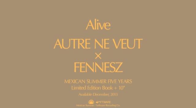 """Autre Ne Veut & Fennesz - """"Alive"""""""