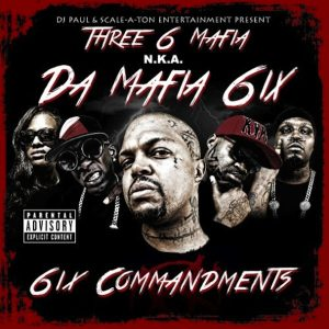 Da Mafia 6ix - 6ix Commandments