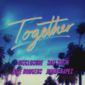 "Disclosure - ""Together"""