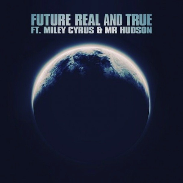 "Future - ""Real And True"""