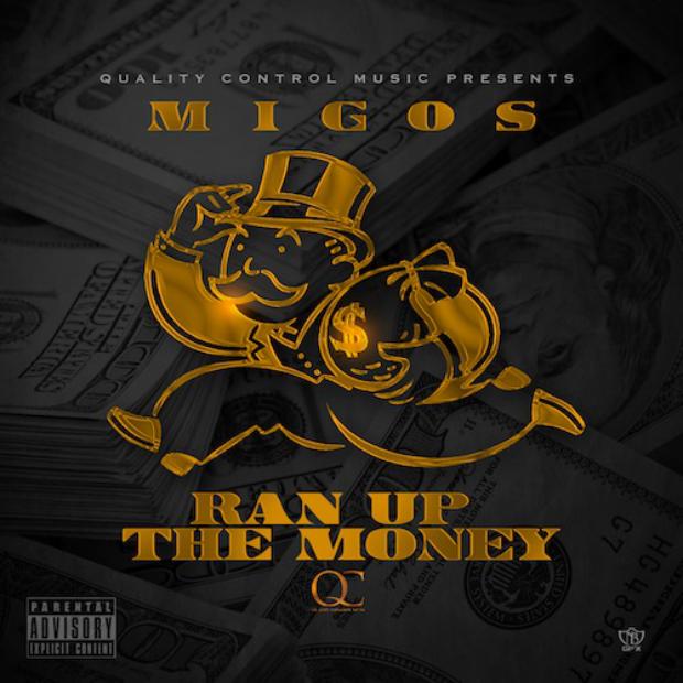 Migos Ran Up The Money