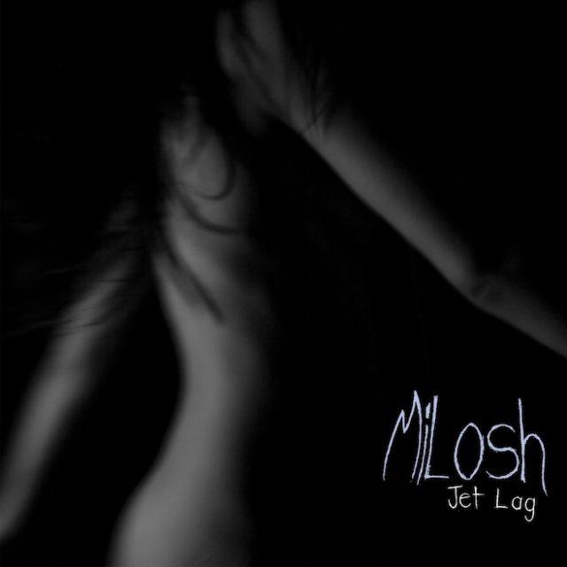 Milosh - Jetlag