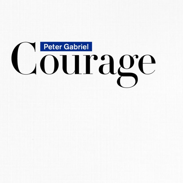 Peter Gabriel Courage