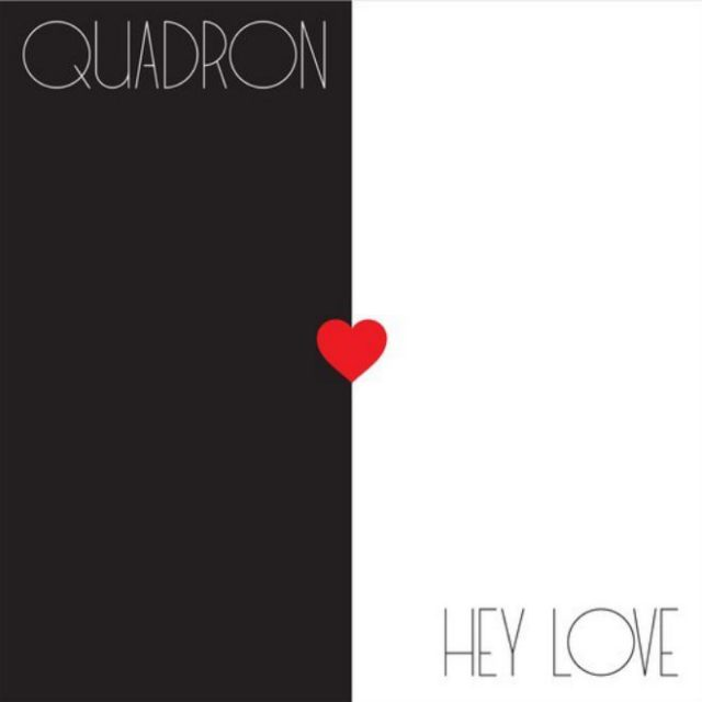 "Quadron - ""Hey Love"""