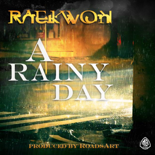 "Raekwon - ""A Rainy Day"""