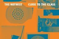 "The Notwist – ""Close To The Glass"""