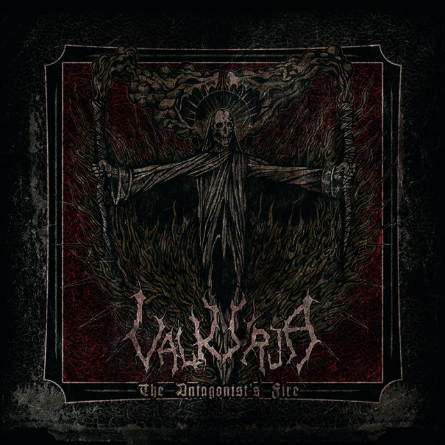 Valkyrja - The Antagonists Fire