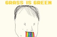 "Grass Is Green – ""Vacation 2.0″ (Stereogum Premiere)"