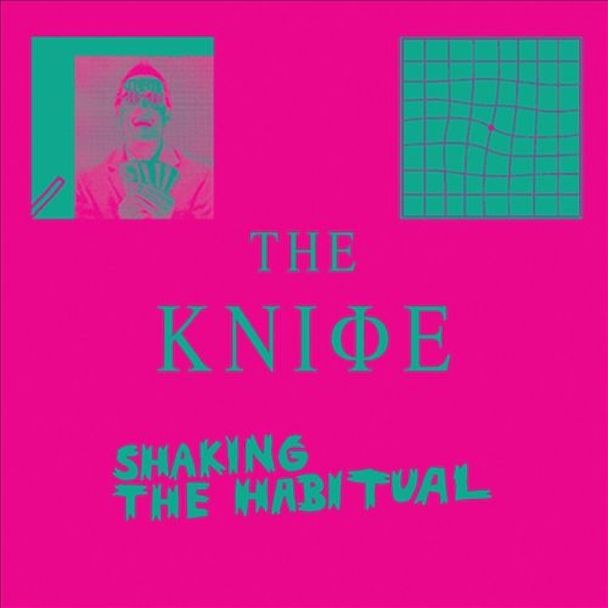 The Knife - Shaking The Habitual