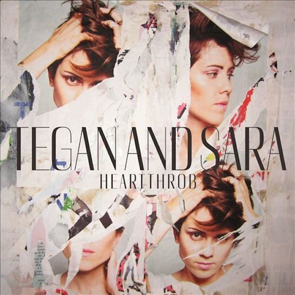 Tegan & Sara - Heartthrob