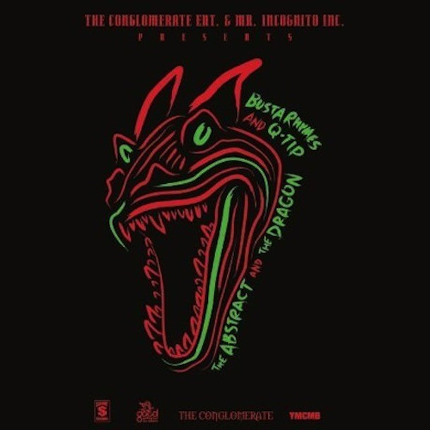 Busta Rhymes & Q-Tip - The Abstract & The Dragonl