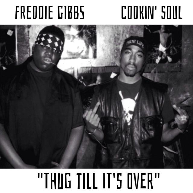 "Freddie Gibbs - ""Thug Till It's Over"""