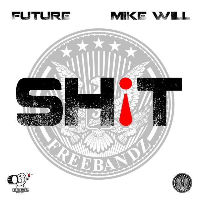 "Future - ""Sh!t"""