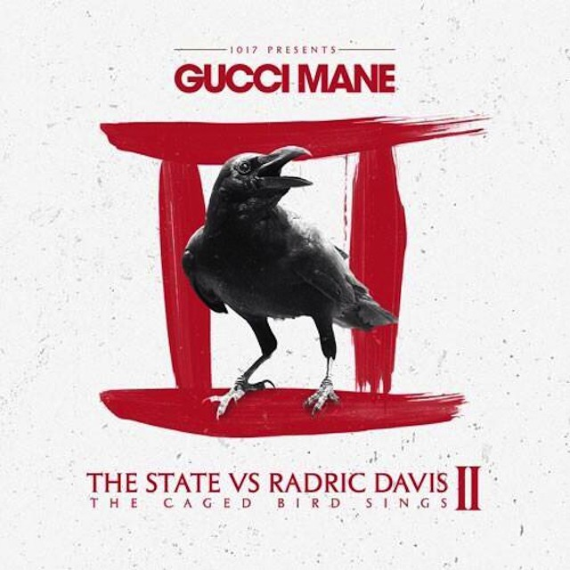 Gucci Mane - The State Vs. Radric Davis II