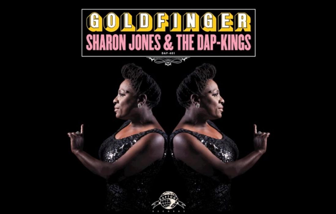 """Sharon Jones & The Dap-Kings – """"Goldfinger"""" (Shirley Bassey Cover)"""