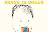"""Grass Is Green – """"Sammy So-Sick"""""""
