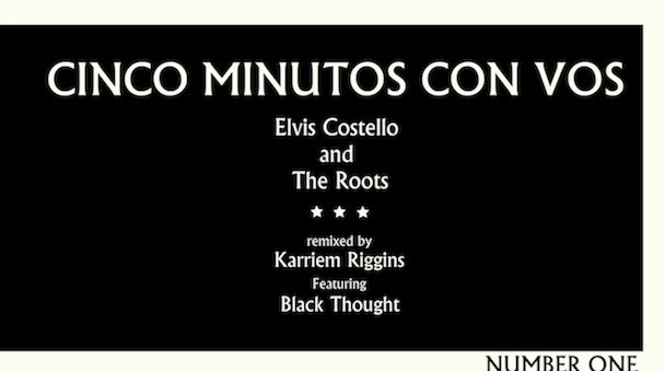 the-roots-elvis-costello-cinco-minutos-con-voz-karriem-riggins-remix-lyrics-video