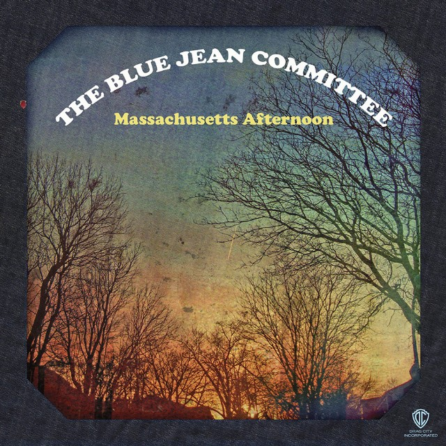 The Blue Jean Committee - Massachusetts Afternoon