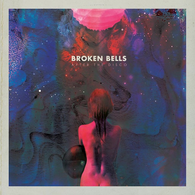 Stream Broken Bells <em>After The Disco</em>