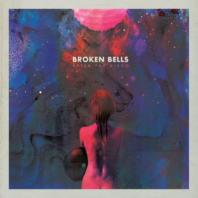 """Broken Bells - """"After The Disco"""""""