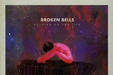 "Broken Bells – ""Holding On For Life (Nick Zinner Remix)"""