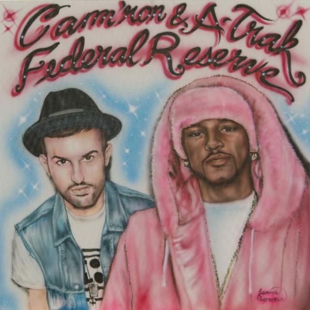 Cam'ron & A-Trak - Federal Reserve