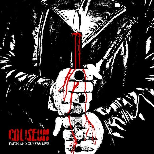 Coliseum - Faith And Curses - Live