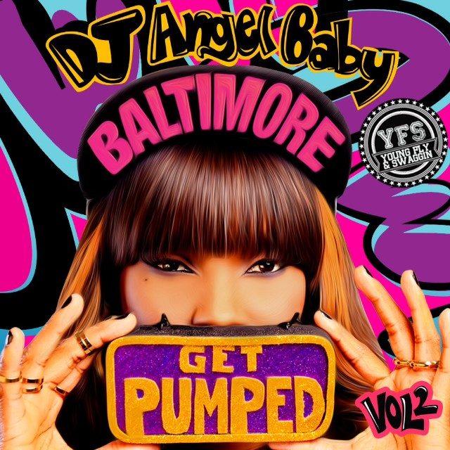 DJ Angelbaby - Get Pumped Vol. 2