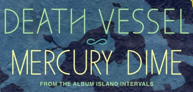 "Death Vessel - ""Mercury Dime"""
