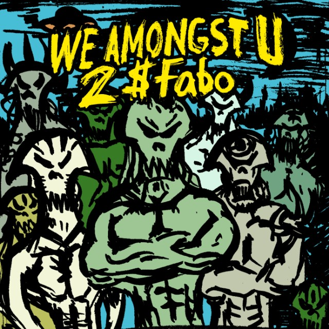 Fabo - We Amongst U