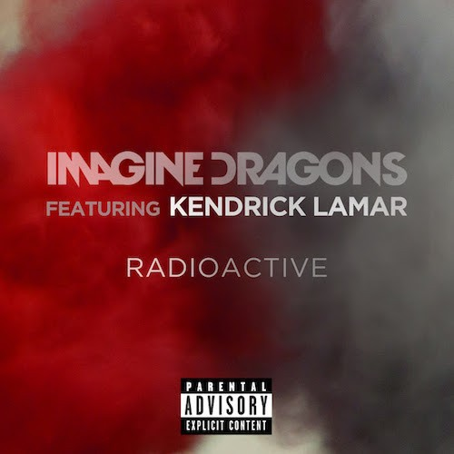 Imagine Dragons Kendrick Radioactive