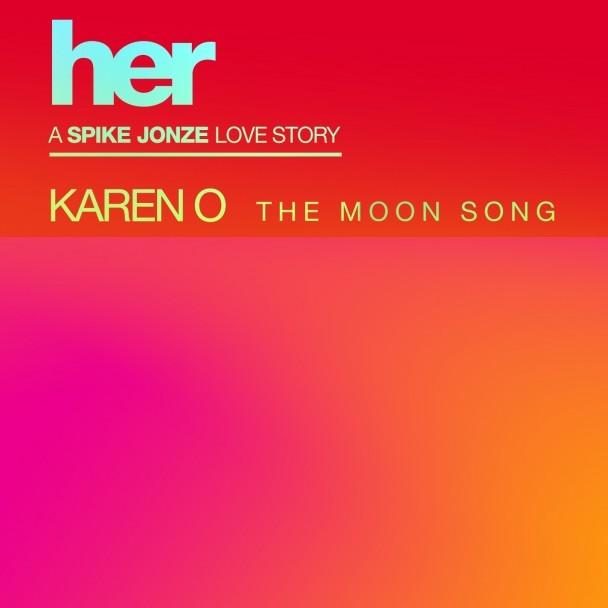 """Karen O - """"The Moon Song"""""""