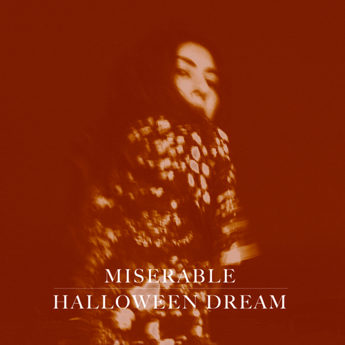 Miserable Halloween Dream