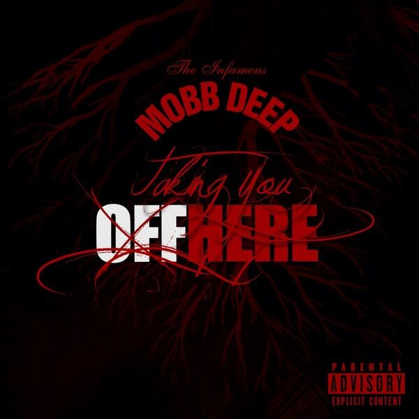 "Mobb Deep - ""Taking You Off Here"""