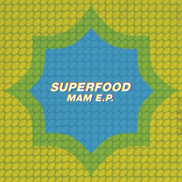 Superfood - MAM EP Artwork