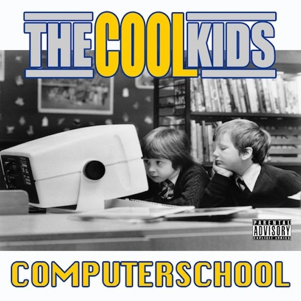 "The Cool Kids - ""Computer School"""