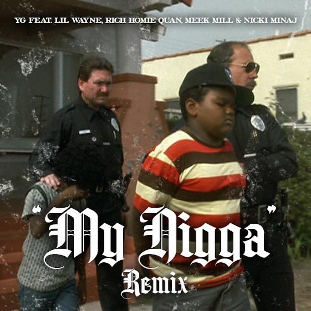 """YG - """"My Nigga Remix"""""""