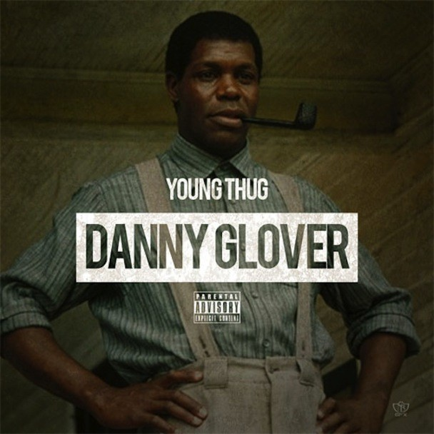 "Young Thug - ""Danny Glover"""
