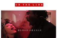 "Blood Orange – ""On The Line (Star Slinger Edit)"""